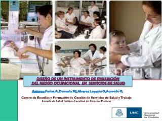 DISEÑO DE UN INSTRUMENTO DE EVALUACIÓN  DEL RIESGO OCUPACIONAL  EN  SERVICIOS DE SALUD