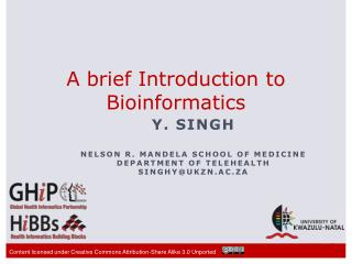 A brief Introduction to Bioinformatics