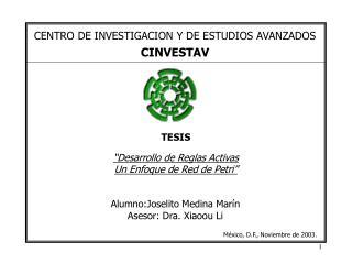 CENTRO DE INVESTIGACION Y DE ESTUDIOS AVANZADOS CINVESTAV
