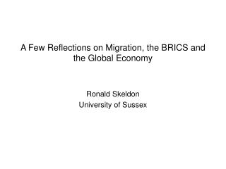 A Few Reflections on Migration, the BRICS and the Global Economy