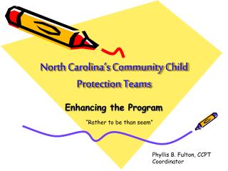 North Carolina's Community Child Protection Teams