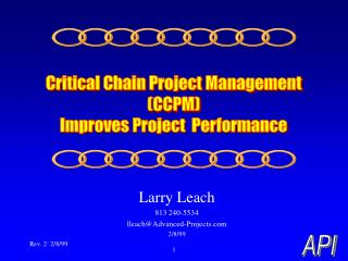 Larry Leach 813 240-5534 lleach@Advanced-Projects 2/8/99