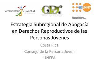Estrategia Subregional de Abogacía en Derechos Reproductivos de las Personas Jóvenes