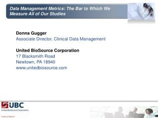 Data Management Metrics: The Bar to Which We Measure All of Our Studies