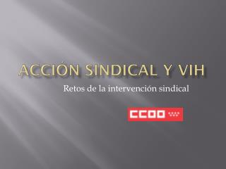 Acción sindical y  vih