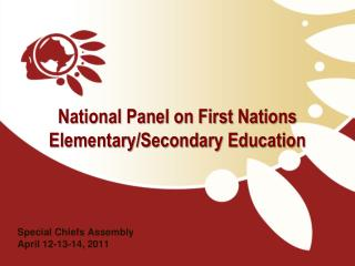 National Panel on First Nations Elementary/Secondary Education