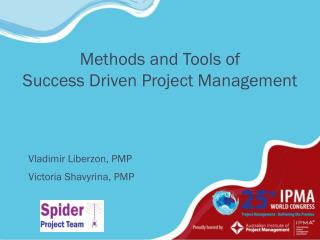 Methods and Tools of Success Driven Project Management