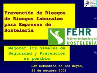 Prevención de Riesgos de Riesgos Laborales para Empresas de Hostelería