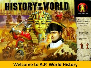 Welcome to A.P. World History