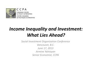 Income Inequality and Investment: What Lies Ahead?