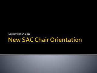 New SAC Chair Orientation