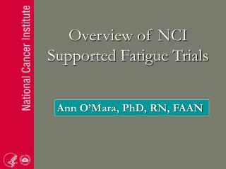 Overview of NCI Supported Fatigue Trials