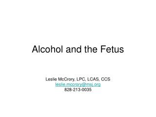 Alcohol and the Fetus
