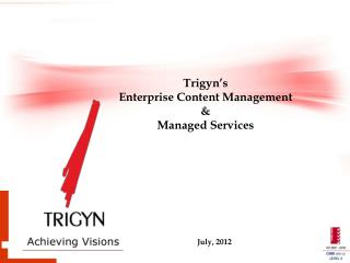 Trigyn�s  Enterprise Content Management & Managed Services