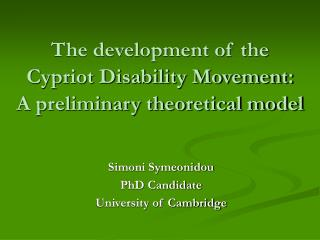 The development of the  Cypriot Disability Movement: A preliminary theoretical model
