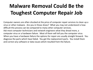 Malware Removal Could Be the Toughest Computer Repair Job