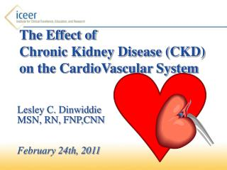 The Effect of  Chronic Kidney Disease CKD  on the CardioVascular System