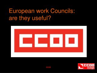 European work Councils:  are they useful?