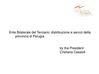 Ente Bilaterale del Terziario: distribuzione e servizi della provincia di Perugia