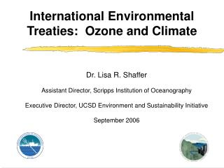 International Environmental Treaties:  Ozone and Climate