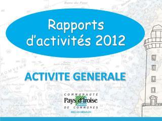 Rapports d�activit�s 2012
