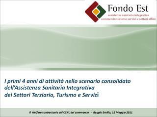 Il Welfare contrattuale del CCNL del commercio   -  Reggio Emilia, 12 Maggio 2011