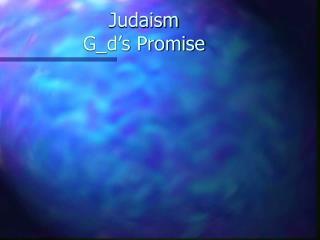 Judaism G_d's Promise