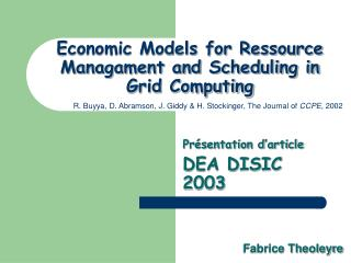 Economic Models for Ressource Managament and Scheduling in Grid Computing