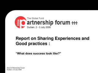 Report on Sharing Experiences and Good practices :