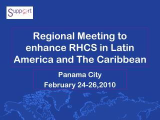 Regional Meeting to enhance RHCS in Latin America and The Caribbean