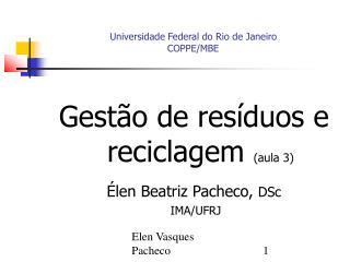 Universidade Federal do Rio de Janeiro COPPE/MBE