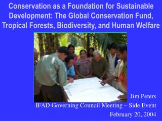 Jim Peters IFAD Governing Council Meeting – Side Event  February 20, 2004