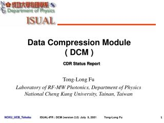 Data Compression Module ( DCM )
