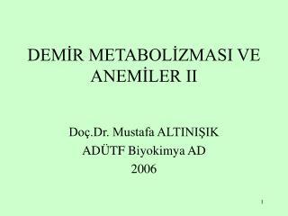 DEMIR METABOLIZMASI VE ANEMILER II