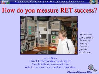 How do you measure RET success?