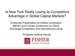 Is New York Really Losing its Competitive Advantage in Global Capital Markets?