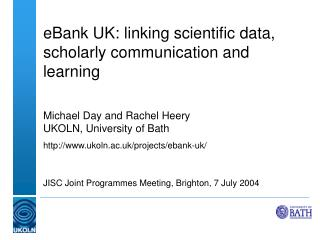 eBank UK: linking scientific data, scholarly communication and learning