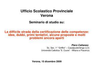 Ufficio Scolastico Provinciale Verona Seminario di studio su: