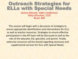 Outreach Strategies for ELLs with Special Needs