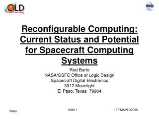 Reconfigurable Computing: Current Status and Potential for Spacecraft Computing Systems