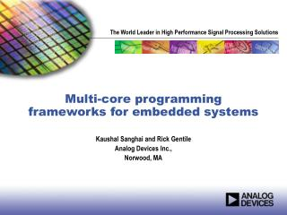 Multi-core programming frameworks for embedded systems