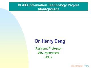 Dr. Henry Deng