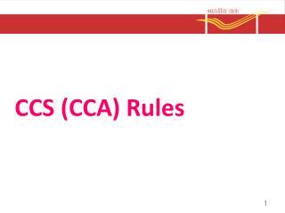 CCS (CCA) Rules