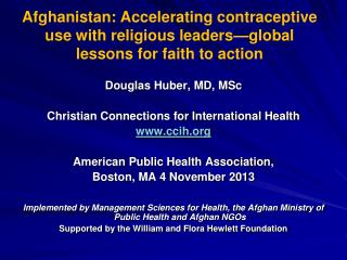 Douglas Huber, MD, MSc Christian Connections for International Health ccih