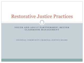 Restorative Justice Practices