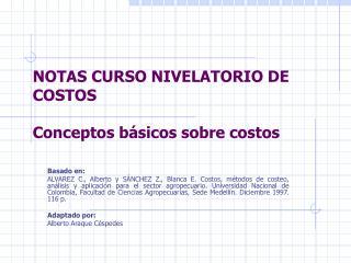 NOTAS CURSO NIVELATORIO DE COSTOS Conceptos básicos sobre costos