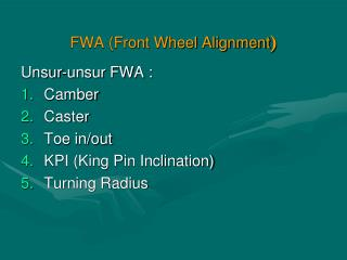 FWA (Front Wheel Alignment )