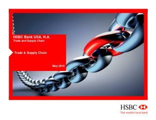 HSBC Bank USA, N.A. Trade and Supply Chain