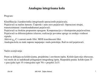 Program: Klasifikacija i karakteristike integrisanih operacionih poja?ava?a.