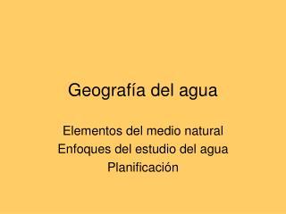 Geografía del agua